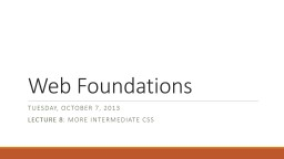 Web Foundations PowerPoint PPT Presentation