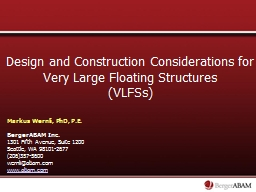 Design and Construction Considerations for Very Large Float