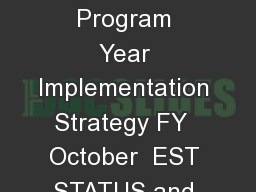 United States Department of Agriculture Emerald Ash Borer Biological Control Program Year Implementation Strategy FY  October  EST STATUS and P ROGRAM BACKGROUND The Emerald Ash B orer EAB Agrilus pl