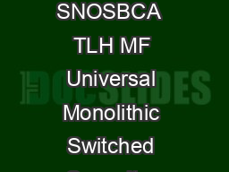 MF MF Universal Monolithic Switched Capacitor Filter Literature Number SNOSBCA  TLH MF Universal Monolithic Switched Capacitor Filter February  MF Universal Monolithic Switched Capacitor Filter Gener