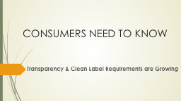 CONSUMERS NEED TO KNOW