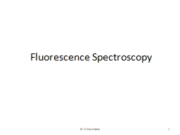 Fluorescence Spectroscopy PowerPoint PPT Presentation