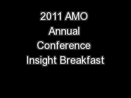2011 AMO Annual Conference Insight Breakfast