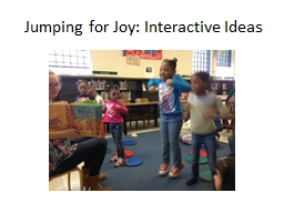 Jumping for Joy: Interactive Ideas