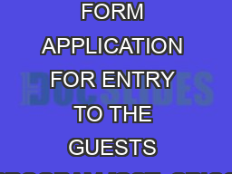 CONTROLLED FORM APPLICATION FOR ENTRY TO THE GUESTS PROGRAM [GSTvCRICO