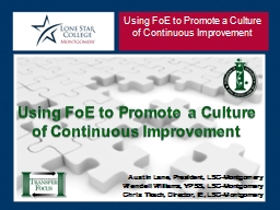 Using FoE to Promote a Culture of Continuous Improvement PowerPoint PPT Presentation