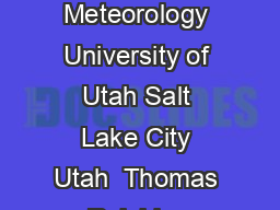 MARCH  AMERICAN METEOROLOGICAL SOCIETY   R EICHLER AND K IM Department of Meteorology University of Utah Salt Lake City Utah  Thomas Reichler Department of Meteorology University of Utah  S  E Rm  WB