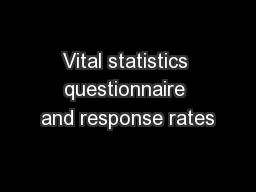 Vital statistics questionnaire and response rates