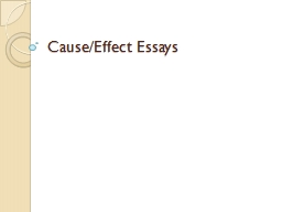 Cause/Effect Essays