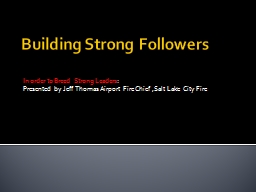 Building Strong Followers
