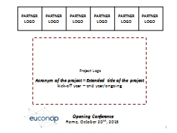 Acronym of the project – Extended title of the project PowerPoint PPT Presentation