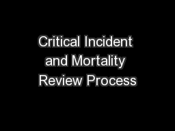 Critical Incident and Mortality Review Process