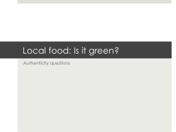 Local food: Is it green?