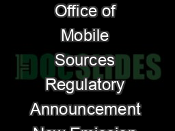 United States Environmental Protection Agency Air and Radiation EPAF August  Office of Mobile Sources Regulatory Announcement New Emission Standards for Nonroad Diesel Engines The U