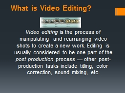 What is Video Editing