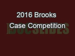 2016 Brooks Case Competition
