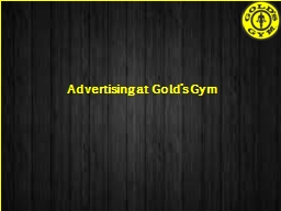 Advertising at Gold�s Gym
