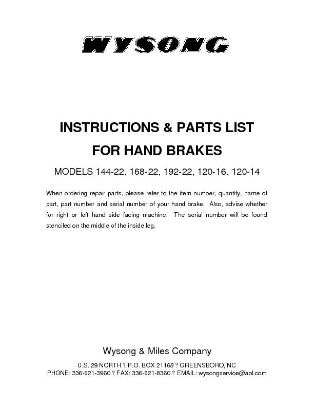 INSTRUCTIONS & PARTS LIST FOR HAND BRAKES MODELS 144-22, 168-22, 192-2