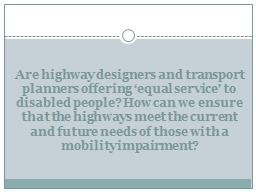 Are highway designers and transport planners offering �eq