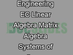 Syllabus for Electronics and Communication Engineering EC Linear Algebra Matrix Algebra Systems of linear equations Eigen values and eigen vectors