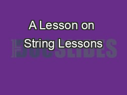 A Lesson on String Lessons PowerPoint PPT Presentation
