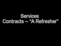 "Services Contracts – ""A Refresher"""
