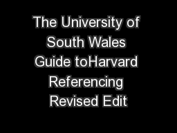 The University of South Wales Guide toHarvard Referencing Revised Edit