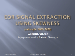 EOR signal extraction using skewness
