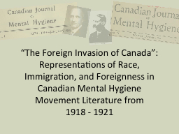 """""""The Foreign Invasion of Canada"""": Representations of Ra"""