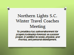 Northern Lights S.C. Winter Travel Coaches Meeting