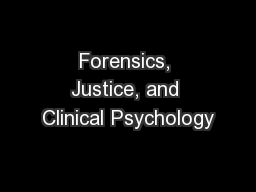 Forensics, Justice, and Clinical Psychology