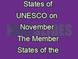 Declaration of Principles on Tolerance Proclaimed and signed by the Member States of UNESCO on  November  The Member States of the United Nations Educational Scientific and Cultural Organization  mee