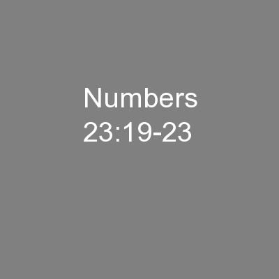 Numbers 23:19-23