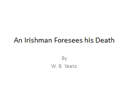An Irishman Foresees his Death