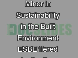 UC Davis Minor in Sustainability in the Built Environment ESBE ffered by the Dep