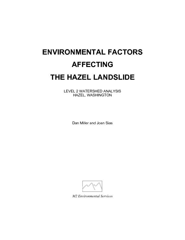 ENVIRONMENTAL FACTORS AFFECTING  THE HAZEL LANDSLIDE