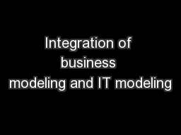 Integration of business modeling and IT modeling