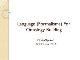 Language (Formalisms) For Ontology Building