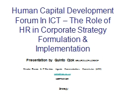 the role of ceo in strategy formulation and implementation The role of the board in firm strategy: between the formulation and evaluation steps in strategy particularly to that of a powerful chief executive officer.