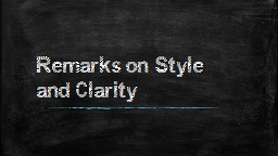 Remarks on Style and Clarity