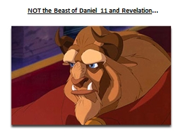 NOT the Beast of Daniel 11 and Revelation