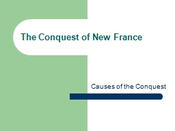 The Conquest of New France PowerPoint PPT Presentation