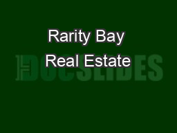 Rarity Bay Real Estate
