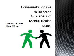 Community Forums to Increase Awareness of Mental Health Iss