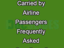 Batteries Carried by Airline Passengers Frequently Asked Questions Q