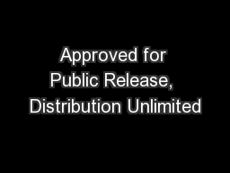Approved for Public Release, Distribution Unlimited