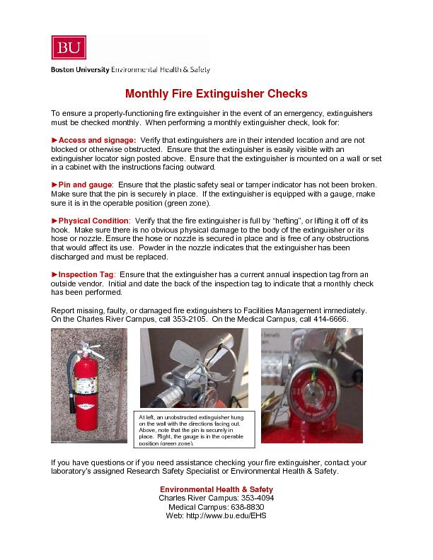 To ensure a properly-functioning fire extinguisher must be checked mon