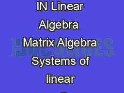 Syllabus for Instrume ntation Engineering IN Linear Algebra  Matrix Algebra Systems of linear equations Eigen values and eigen vectors