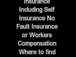 Proof of Representation Liability Insurance Including Self Insurance No Fault Insurance or Workers Compensation Where to find Information on Proof of Representation vs