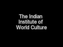 The Indian Institute of World Culture